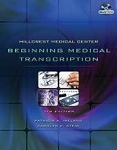 Hillcrest Medical Center: Beginning Medical Transcription (Book Only)