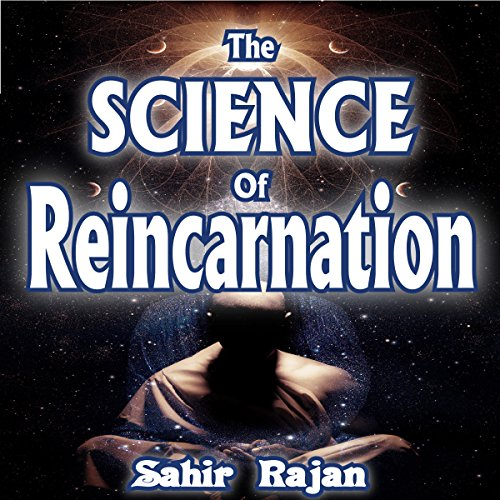 The Science of Reincarnation audiobook cover art