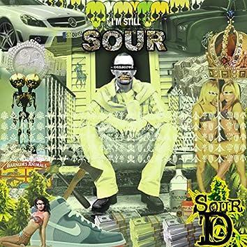 I'm Still Sour