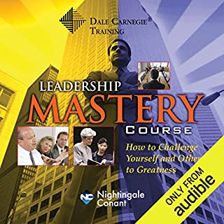 The Dale Carnegie Leadership Mastery Course                   Written by:                                                                                                                                 Dale Carnegie                               Narrated by:                                                                                                                                 Dale Carnegie                      Length: 5 hrs and 45 mins     1 rating     Overall 5.0