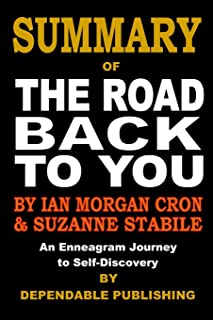 Summary of The Road Back to You: An Enneagram Journey to Self-Discovery By Ian Morgan Cron and Suzanne Stabile