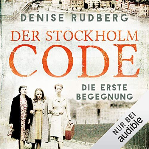 Der Stockholm-Code - Die erste Begegnung  By  cover art