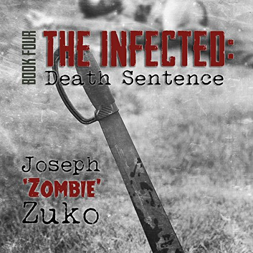 The Infected: Death Sentence audiobook cover art