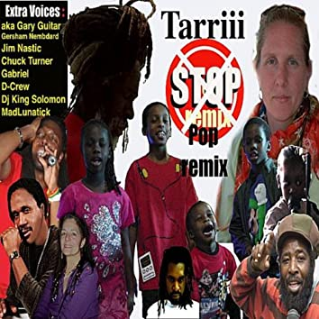 Stop (Pop Remix) [feat. feat. Gary Guitar, Gersham Nembdard, Jim Nastic, Chuck Turner, Gabriel, D-Crew, Dj King Solomon & Mad Lunatik]