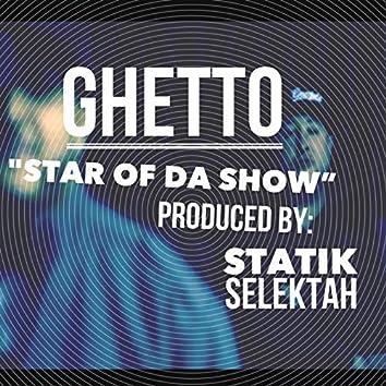 Star of da Show