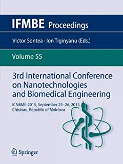 3rd International Conference on Nanotechnologies and Biomedical Engineering: ICNBME-2015, September 23-26, 2015, Chisinau,...