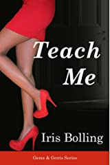 Teach Me (The Gems & Gents Series Book 1) Kindle Edition