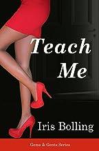 Teach Me (The Gems & Gents Series Book 1)