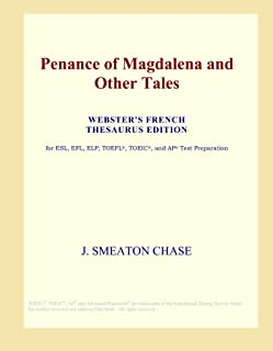 Penance of Magdalena and Other Tales (Webster's French Thesaurus Edition)