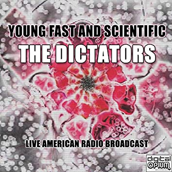 Young Fast And Scientific (Live)