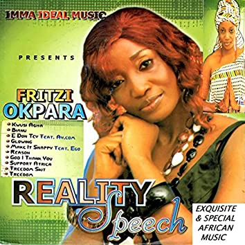 Reality Speech - Exquisite & Special African Music