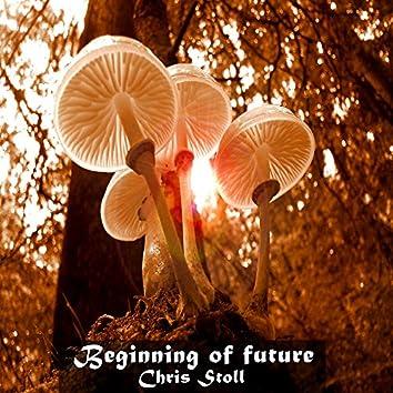 Beginning of Future