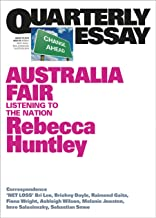 Australia Fair: Listening to the Nation: Quarterly Essay 73