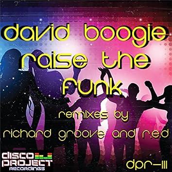 Raise The Funk