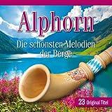 Alphorn-die Schönsten Melodien - Various