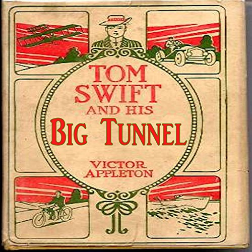 Tom Swift and His Big Tunnel audiobook cover art