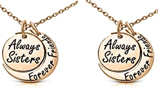 Set of 2 ''Always Sisters Forever Friends'' Moon Pendant Necklaces - Jewelry Gifts for Big & Little Sisters, Best Friends - Sister Necklaces for 2