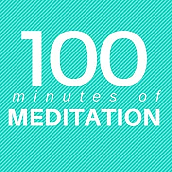 100 Minutes of Meditation - Prime Collection of Relaxing New Age Music
