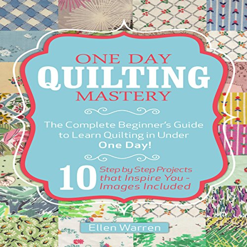 One Day Quilting Mastery audiobook cover art