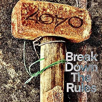 Break Down the Rules