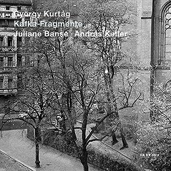 Kurtág: Kafka-Fragmente