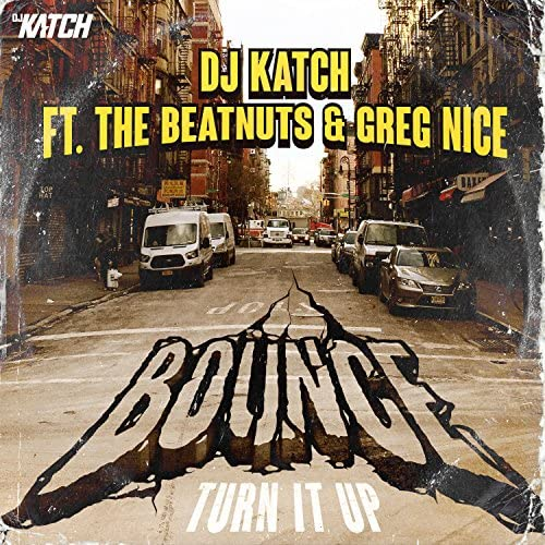 Dj Katch feat. The Beatnuts & Greg Nice