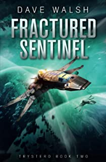 Fractured Sentinel (Trystero)