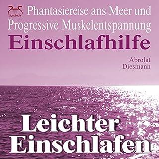 Leichter Einschlafen: Phantasiereise ans Meer mit Progressiver Muskelentspannung (Einschlafhilfe) Titelbild