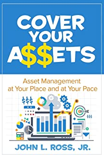Cover Your A$$ets: Asset Management at Your Place and at Your Pace