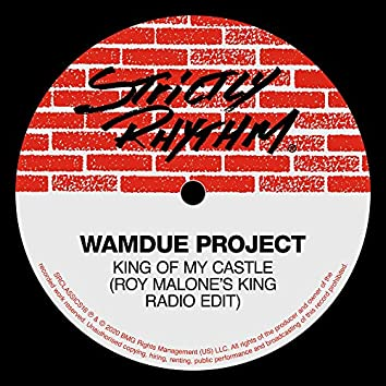 King of My Castle (Roy Malone's King Radio Edit)