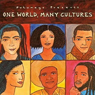 One World, Many Cultures Putumayo Presents