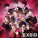 EXSID(ぴえんは似合わないぜ feat.スカイピース/I got it get it feat.Da-iCE)