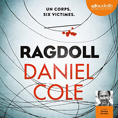 [Livre Audio] Daniel Cole - Ragdoll [2017] [mp3 64kbps]