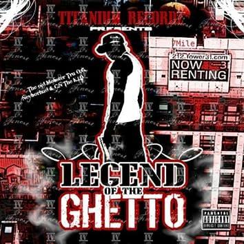 LEGEND OF THE GHETTO