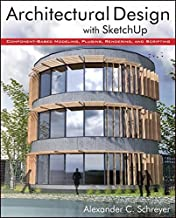 Architectural Design with SketchUp: Component-Based Modeling, Plugins, Rendering, and Scripting