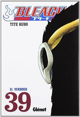 Bleach 39 (Shonen Manga) (Spanish Edition)
