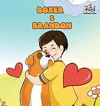 Boxer and Brandon (Portuguese children's book): Children's Book in Brazilian Portuguese