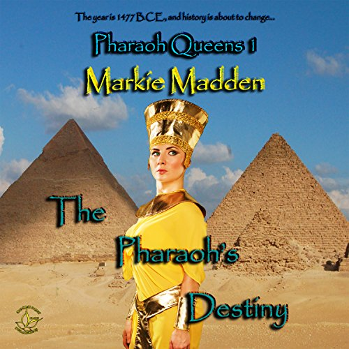 The Pharaoh's Destiny audiobook cover art