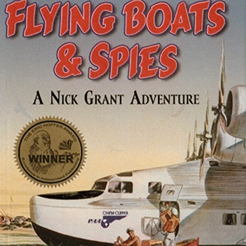 Flying Boats & Spies audiobook cover art