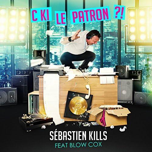 Sebastien Kills feat. Blow Cox