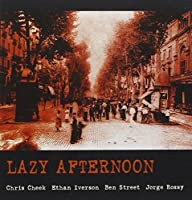 Lazy Afternoon, Live at the Jamboree by Chris Cheek (2004-11-16)