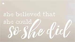 She Believed She Could So She Did Stencil by StudioR12 | Reusable Mylar Template Paint Wood Sign | Craft Rustic Home Decor | DIY Inspiration Girl Cursive Script Gift - Daughter - Mother | Select Size