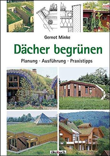 Dächer begrünen: Planung, Ausführung, Praxistipps