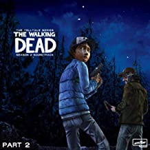 The Walking Dead: The Telltale Series Soundtrack (Season 2, Pt. 2)