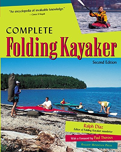 Complete Folding Kayaker, Second Edition (English Edition)
