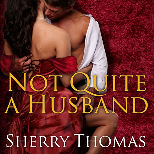 Not Quite a Husband audiobook cover art