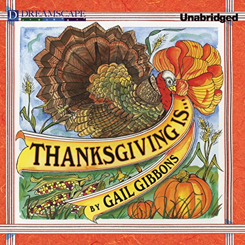 Thanksgiving Is.... audiobook cover art