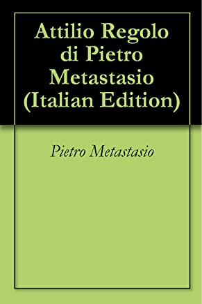 Attilio Regolo di Pietro Metastasio