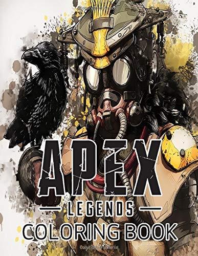 Apex Legends Coloring Book: Great coloring book for Apex Legends fans