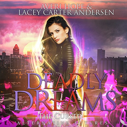 Deadly Dreams: The Cursed audiobook cover art
